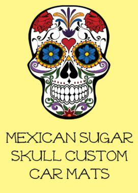 Mexican Sugar Skull Custom Car Floor Mats