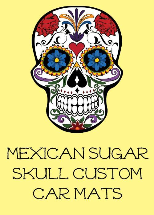 Mexican Sugar Skull Custom Car Floor Mats